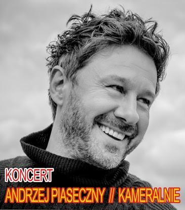 Andrzej Piaseczny kameralnie w NDK