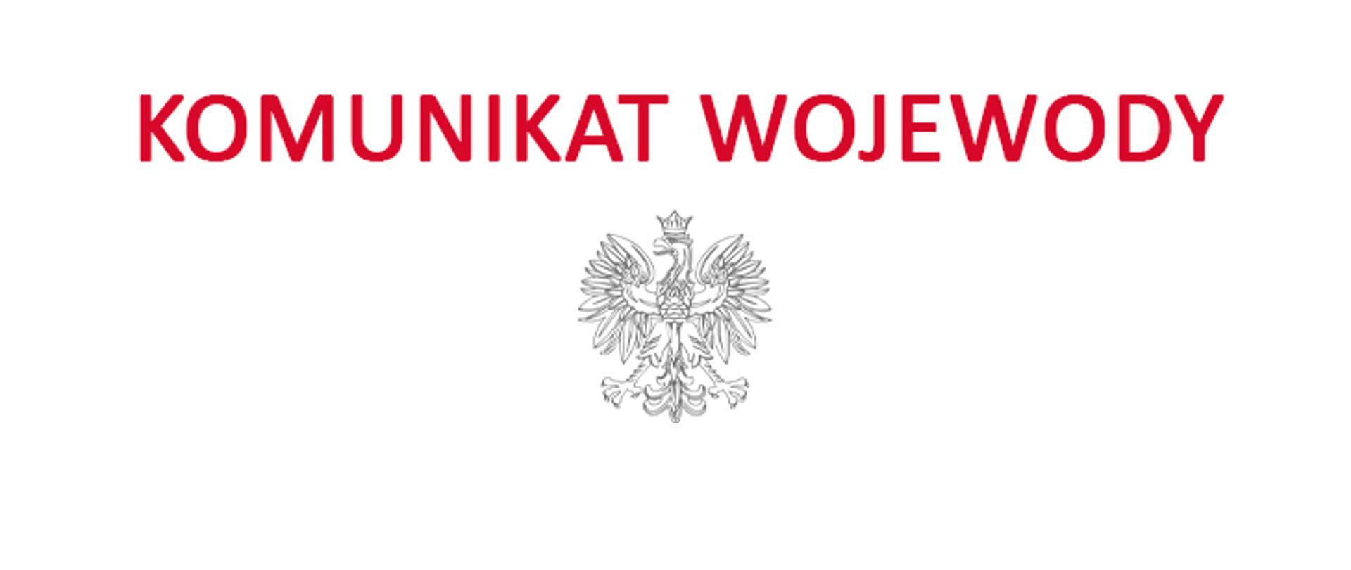 Komunikat Wojewody Opolskiego