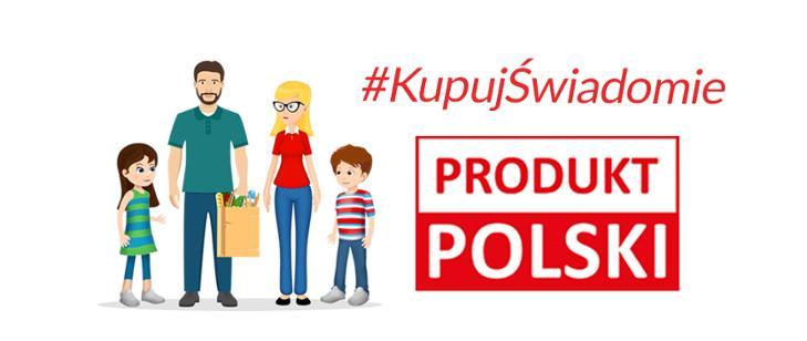"""Kupuj świadomie – Produkt polski"""