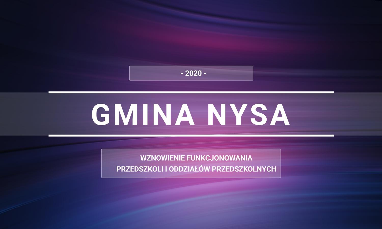 Zarządzenie 624/2020 Burmistrza Nysy – wznowienie funkcjonowania przedszkoli i oddziałów przedszkolnych