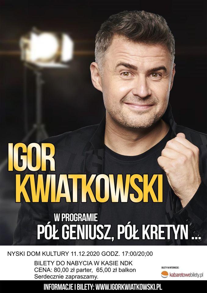 Igor Kwiatkowski w NDK