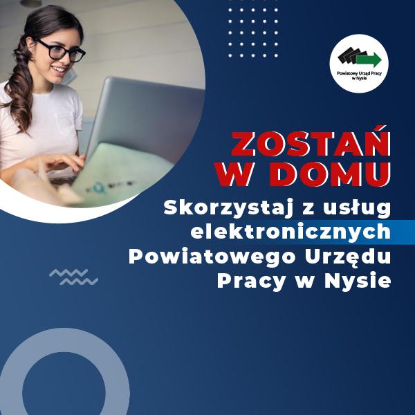 Zostań w domu – elektroniczne usługi PUP w Nysie