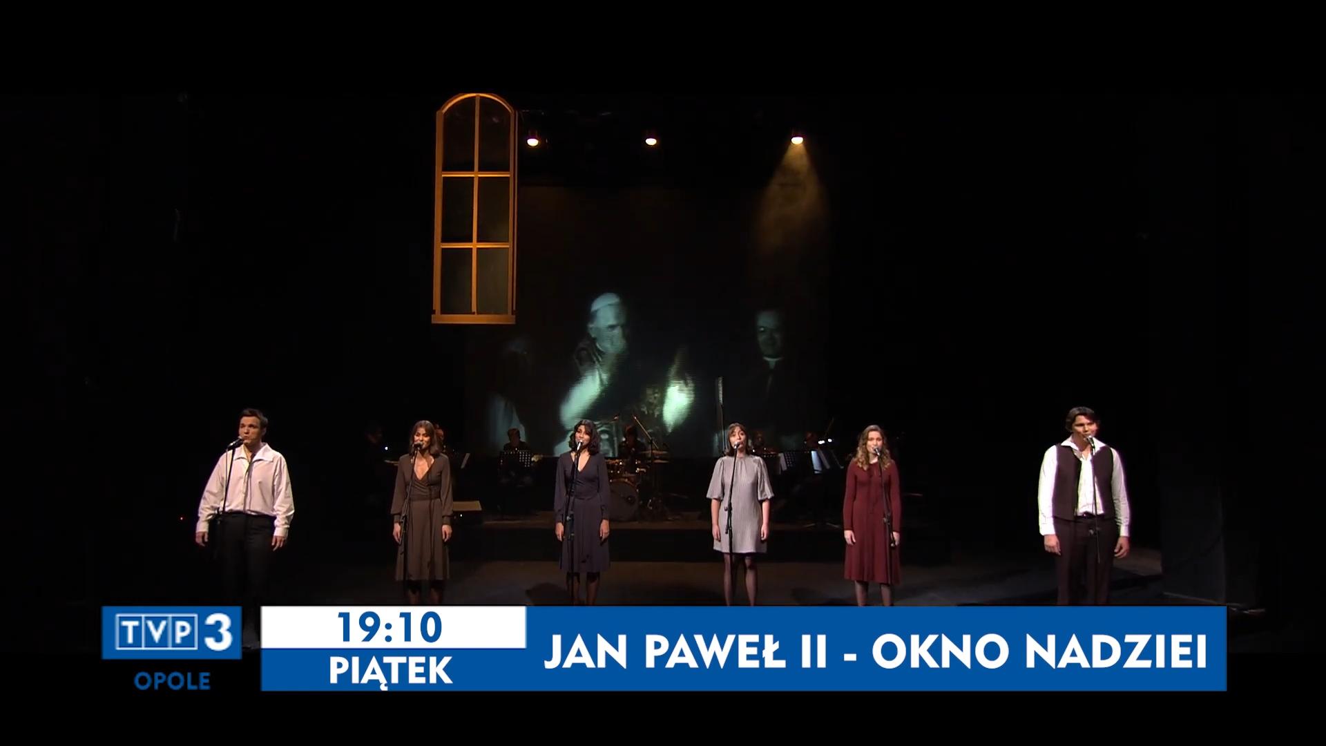 """""""Jan Paweł II- Okno Nadziei"""""""
