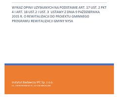 Wykaz opinii uzyskanych na podstawie art. 17 ust. 2 pkt 4 i art. 18 ust.2 i ust. 3 ustawy z dnia 9 października 2015 r. o rewitalizacji do projektu Gminnego Programu Rewitalizacji Gminy Nysa