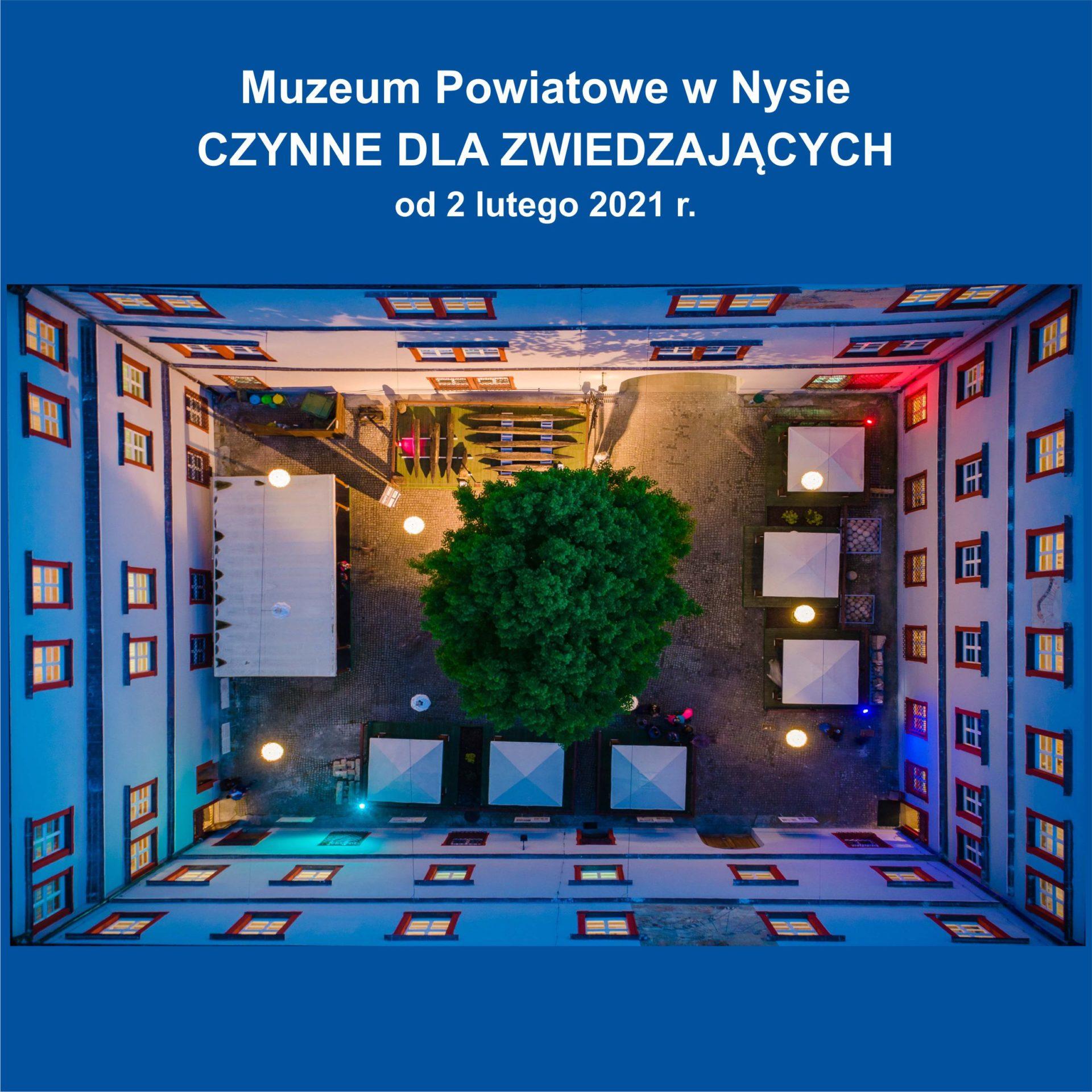Muzeum ponownie otwarte dla zwiedzających !
