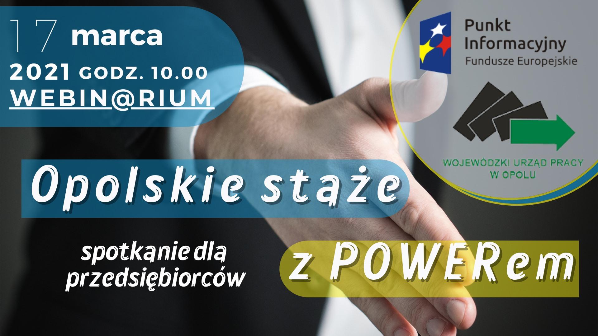 Webinarium – Opolskie staże z POWERem
