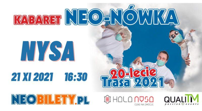 Kabaret Neo-Nówka / Hala NYSA nowy program 20-lecie