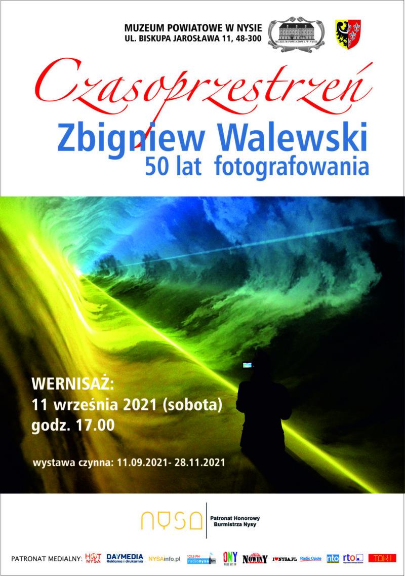 Czasoprzestrzeń Zbigniew Walewski 50 lat fotografowania